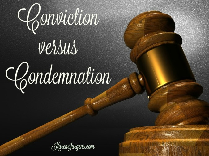 conviction v condemnation by Karen Jurgens