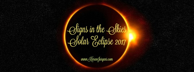Signs in the Skies: Solar Eclipse 2017 by Karen Jurgens