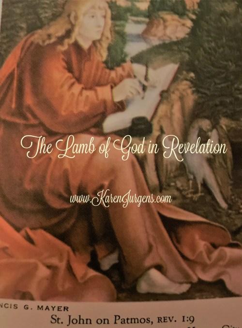 The Lamb of God in Revelation by Karen Jurgens