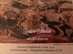 Road to Bethlehem by Karen Jurgens
