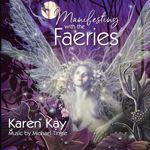 manifesting faeries