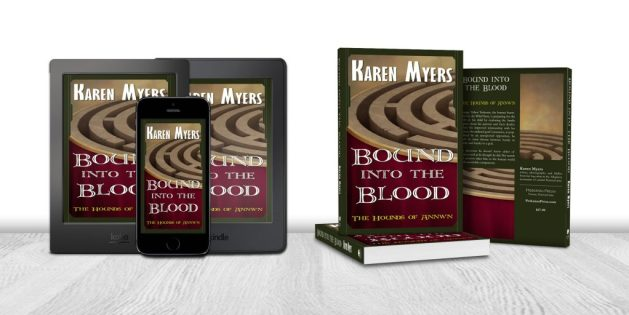 Display of available formats for Bound into the Blood, book 4 of The Hounds of Annwn. Written by Karen Myers. Published by Perkunas Press (PerkunasPress.com).