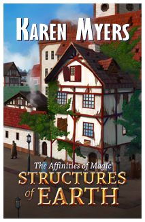 Image of Structures of Earth, Book 1 of The Affinities of Magic by Karen Myers