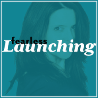 Fearless Launching podcast
