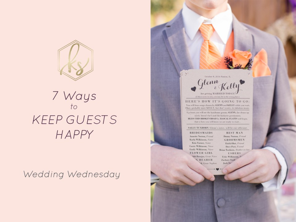 7 Ways to Keep Wedding Guests Happy | Tips for Brides by Karen Shoufler Photography