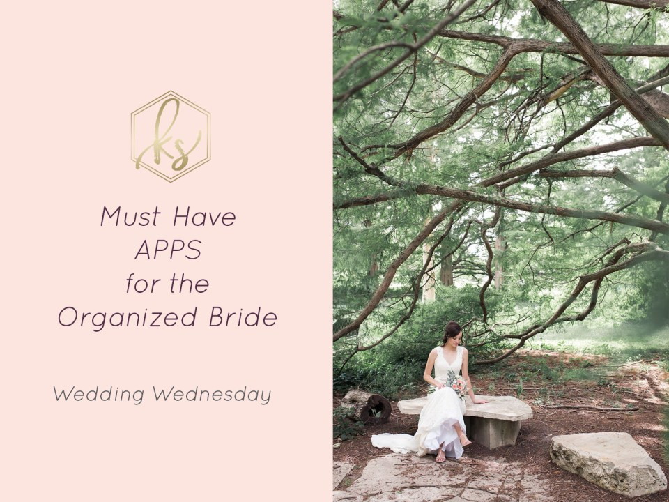 Must Have Apps for the Organized Bride