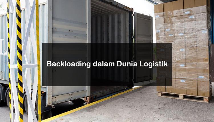 https://kargoku.id-Backloading dalam Dunia Logistik