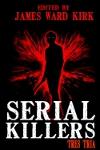 Serial Killers Tres Tria