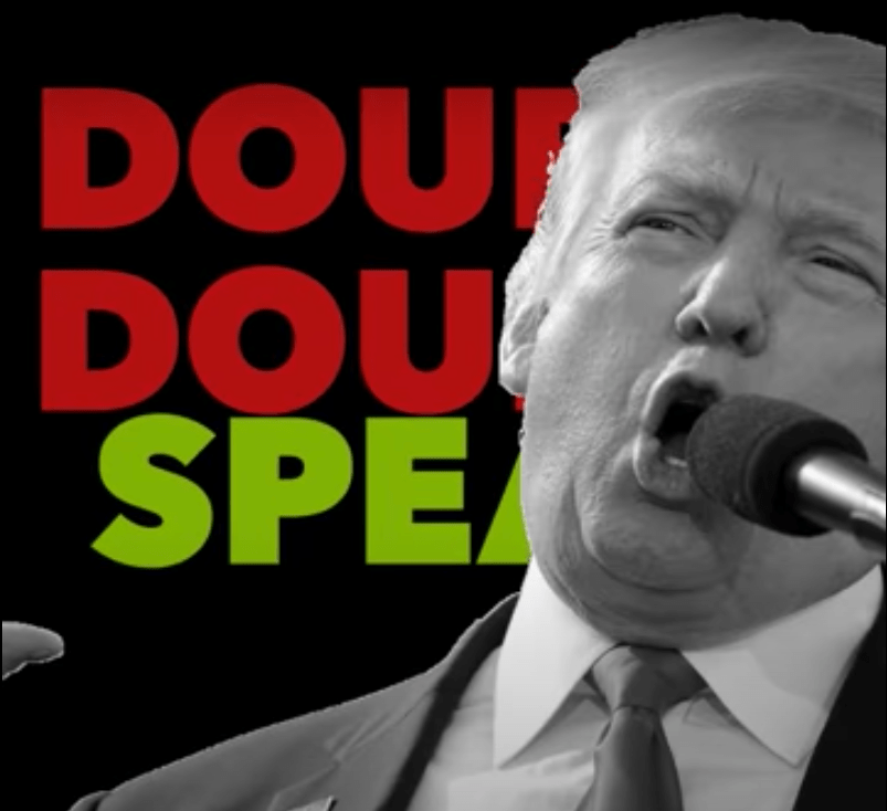 Trump Double Speak