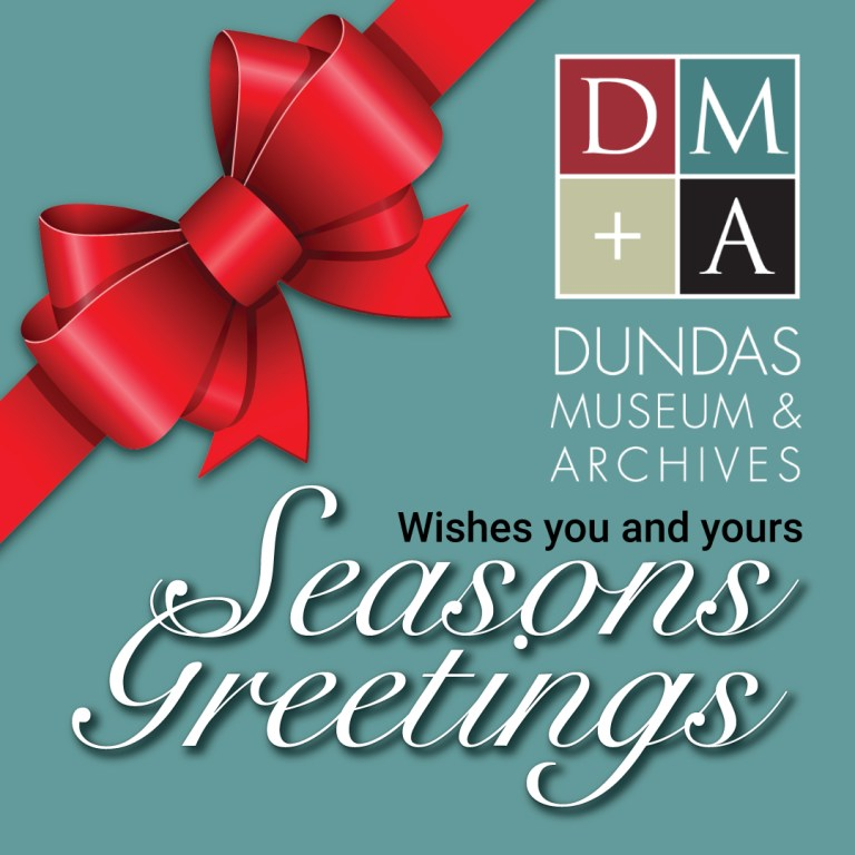 Dundas Museum and Archives Social Media Merry Christmas