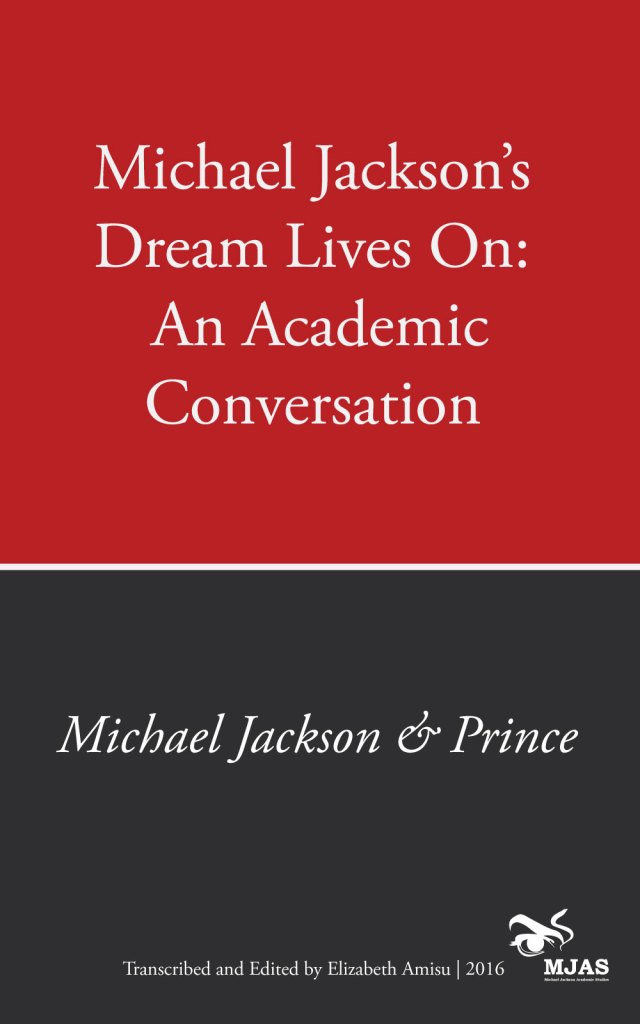 Cover of Michael Jackson's Dream Lives On: An Academic Conversation