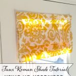 Faux Roman Shade Tutorial Using No Hardware Karins Kottage