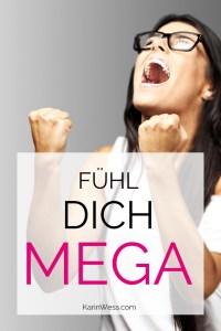 Karin Wess, erfolgreich werden,Online Business,Fühl dich Gut,Reach your Goals, Inspiration, Business Motivation
