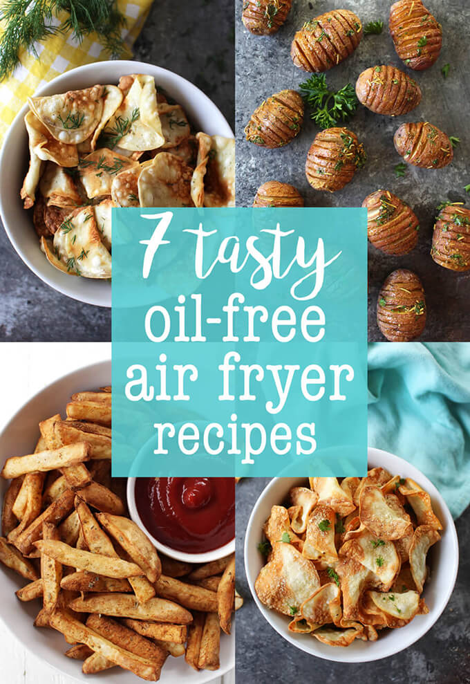 Oil-Free Air Fryer Recipes