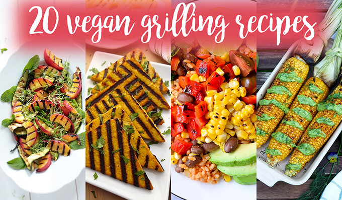 Vegan BBQ recipes for the grill