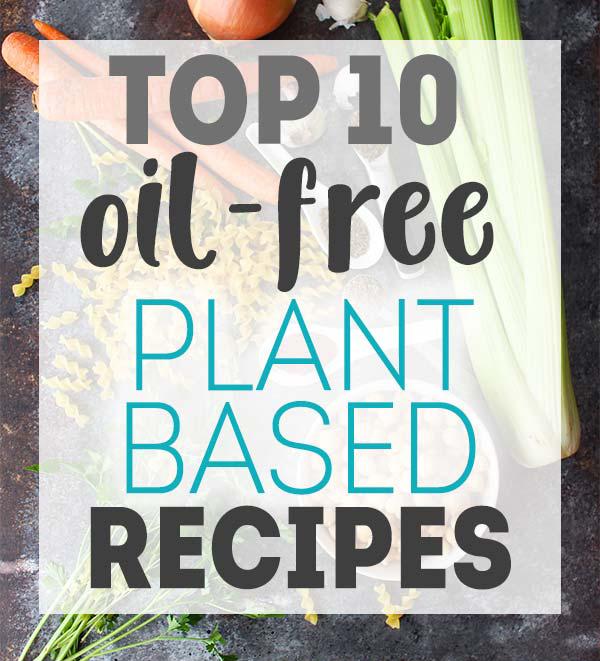 Oil-Free Vegan Recipes