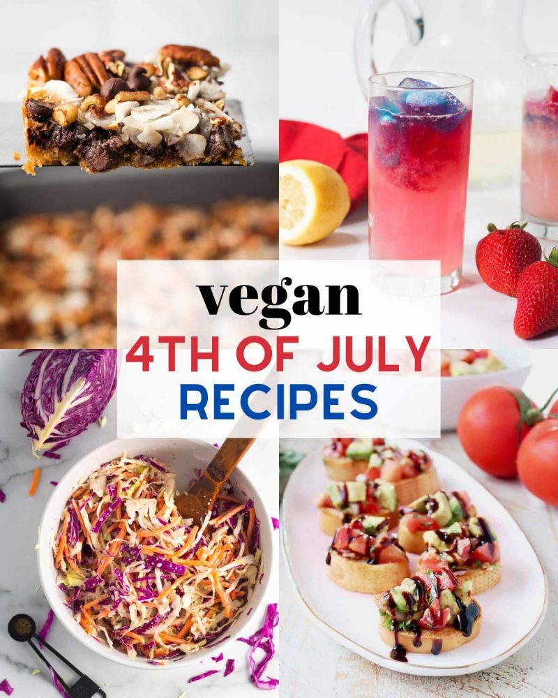 """A collage of recipes that reads """"Vegan 4th of July Recipes"""" with images of magic cookie bars, red white & blue lemonade, coleslaw, and avocado bruschetta."""
