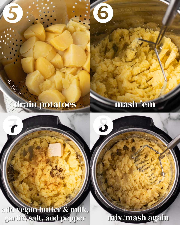 Collage of steps 5-8. 1) Drain potatoes. 2) Mash 'em. 3) Add vegan butter & milk, garlic, salt, and pepper. 8) Mix/mash again.