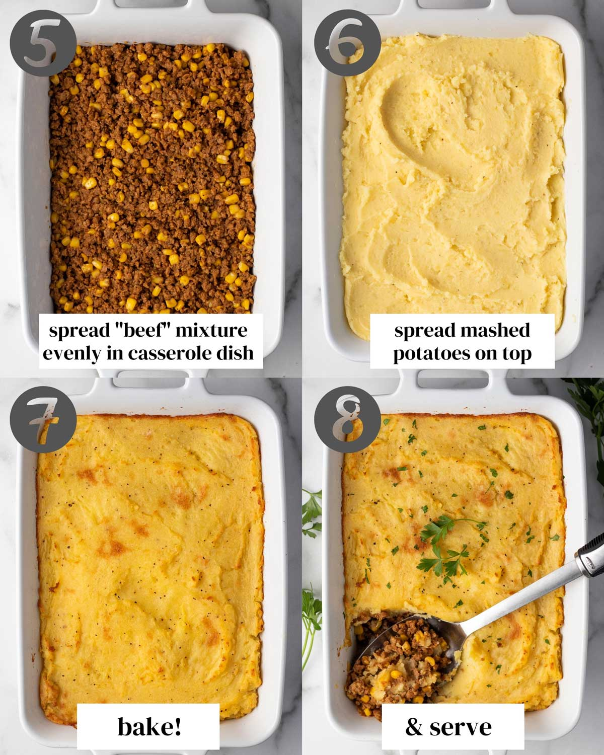 "Collage for steps 5-8. 5) Spread ""beef"" mixture evenly in casserole dish. 6) Spread mashed potatoes on top. 7) Bake! 8) & Serve"