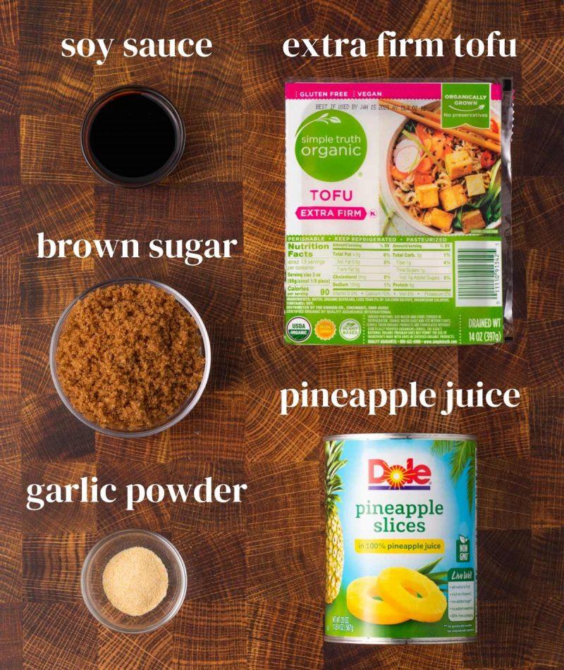 ingredients for vegan holiday roast: tofu, pineapple juice, garlic powder, brown sugar and soy sauce