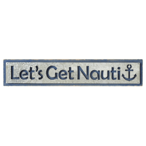 Lets Get Nauti Beach Sign