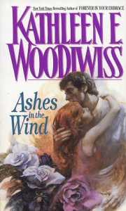 Ashes in the Wind by Kathleen Woodiwiss