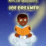 The Imaginative Joe Dreamer