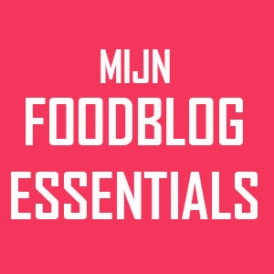 Mijn food blog essentials