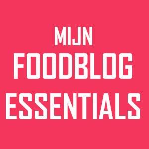 Mijn food blog essentials