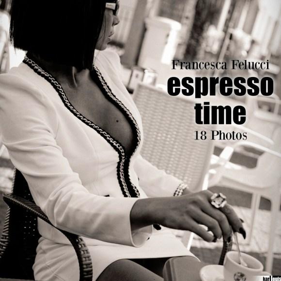 Francesca Felucci - Espresso Time