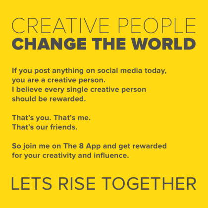 8 - Creative People Change The World