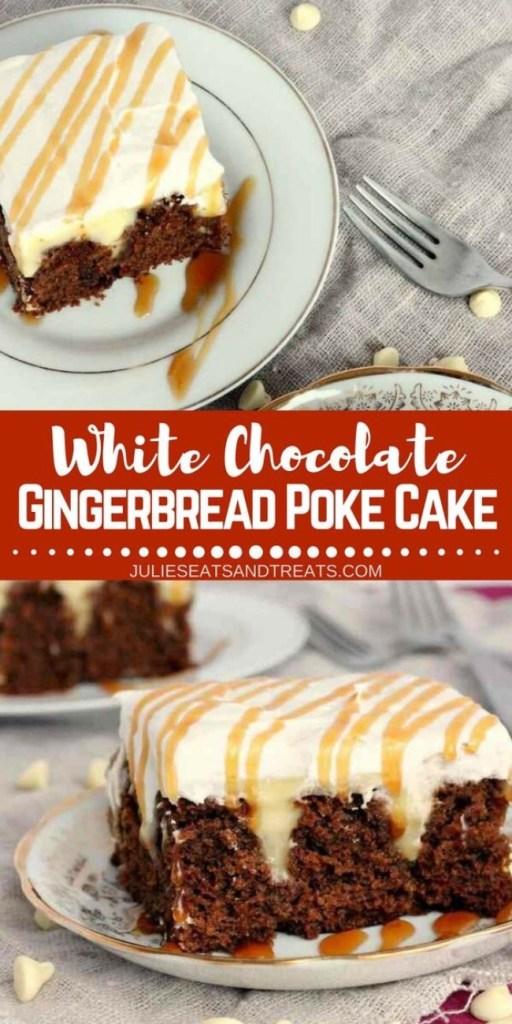 White Chocolate Gingerbread Poke Cake