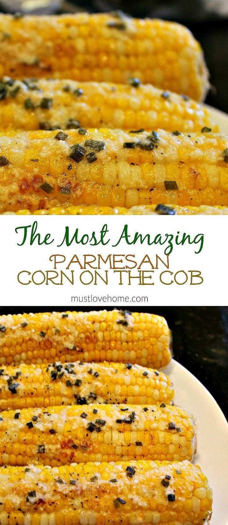 12. The Most Amazing Parmesan Corn On The Cobb
