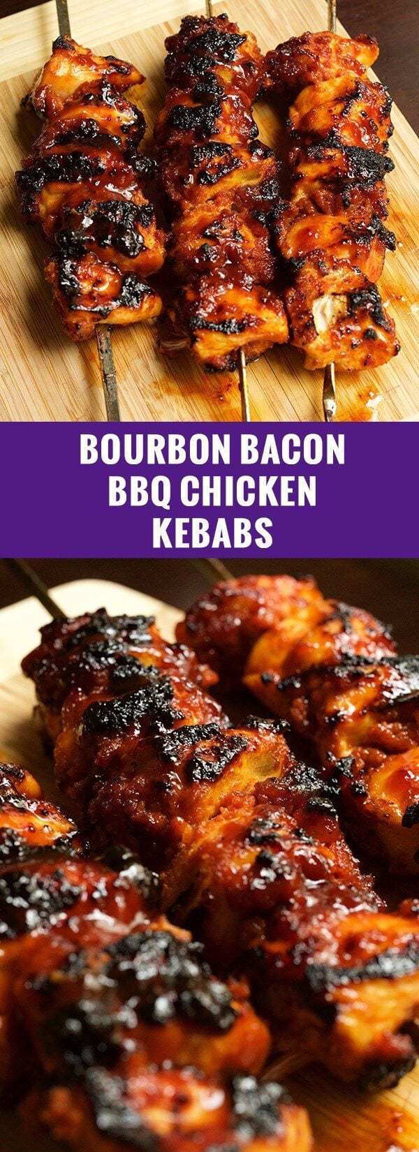 Bourbon Bacon BBQ Chicken Kabobs