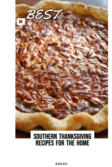 Southern Thanksgiving Recipes For The Home