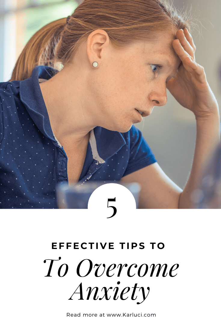 Effective tips to overcome anxiety