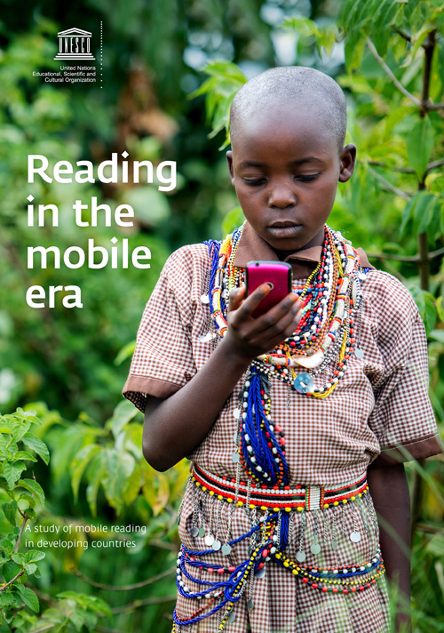 """Cover of UNESCO's """"Reading in the Mobile Era,"""" (main author Mark West) which falsely suggests that mobile phones increase children's literacy. The report wasn't even about children. Or literacy."""