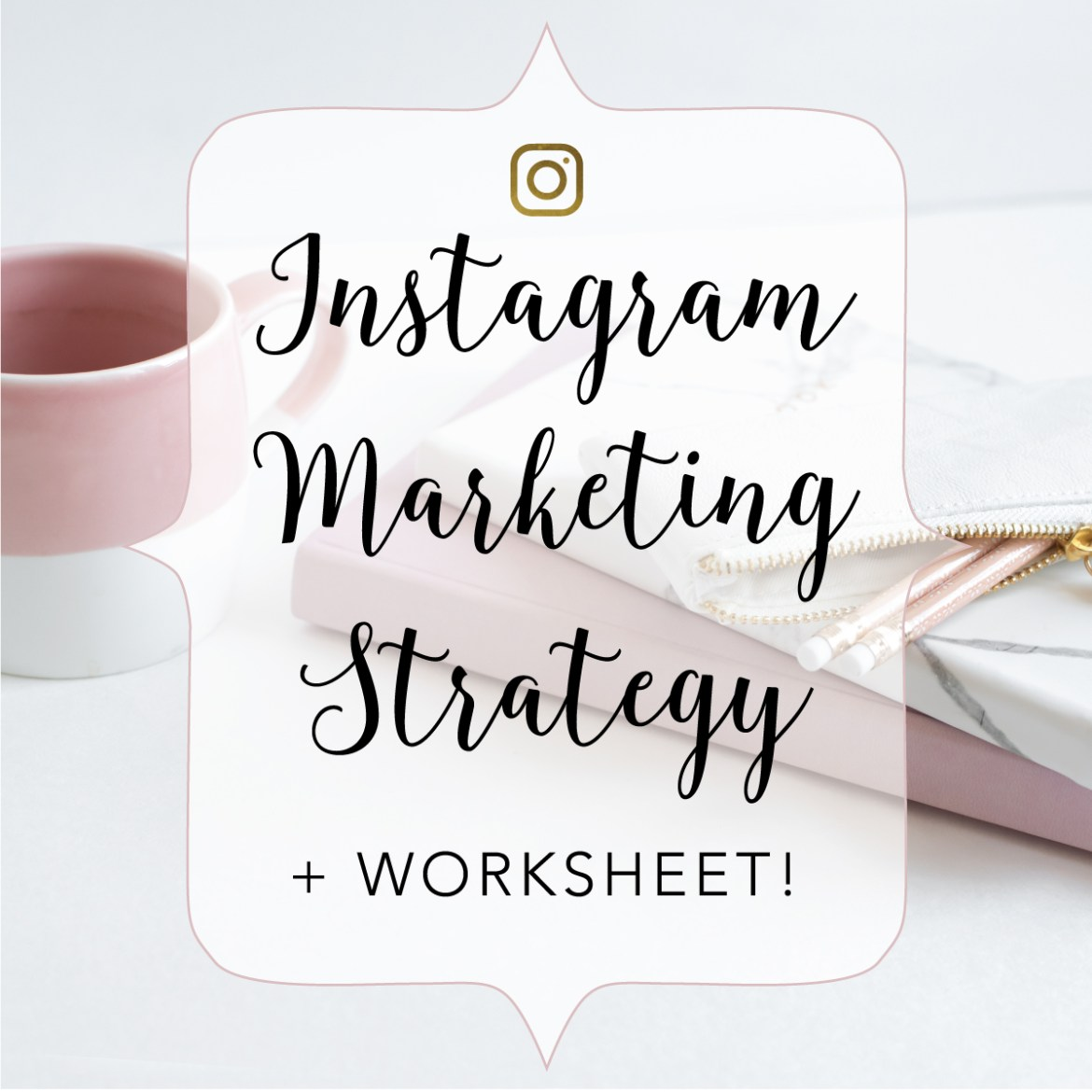 Instagram-Marketing-Strategy