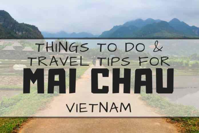 What to Do in Mai Chau Vietnam? Things to Do + Mai Chau Eco Lodge Review