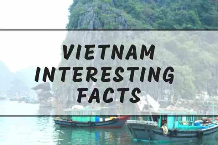 Intersting Vietnam facts