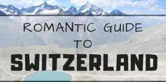Switzerland romantic guide