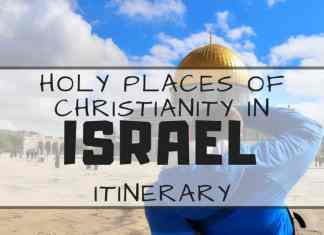 Holy Places of Christianity in Israel - Holy Land Trip Itinerary