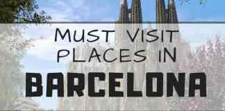 barcelona must visit places