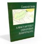 Könyvajánló: A magyar nyelv Ukrajnában