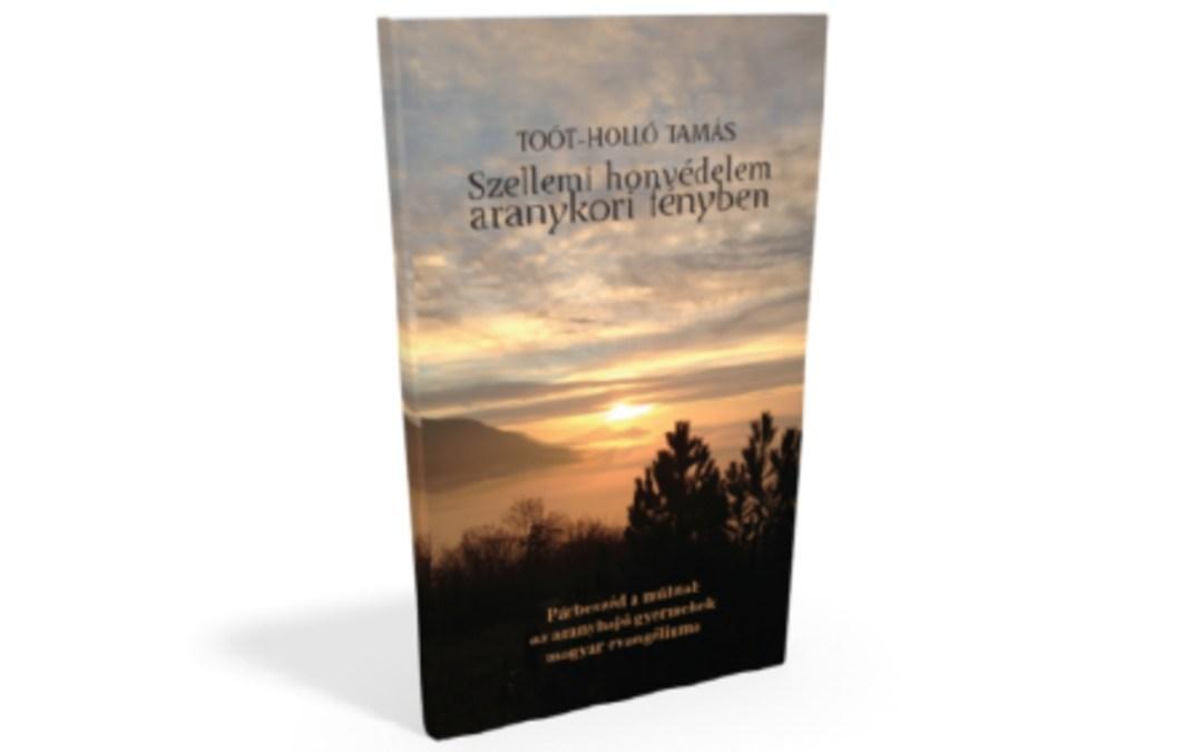 Könyvajánló: Szellemi honvédelem aranykori fényben