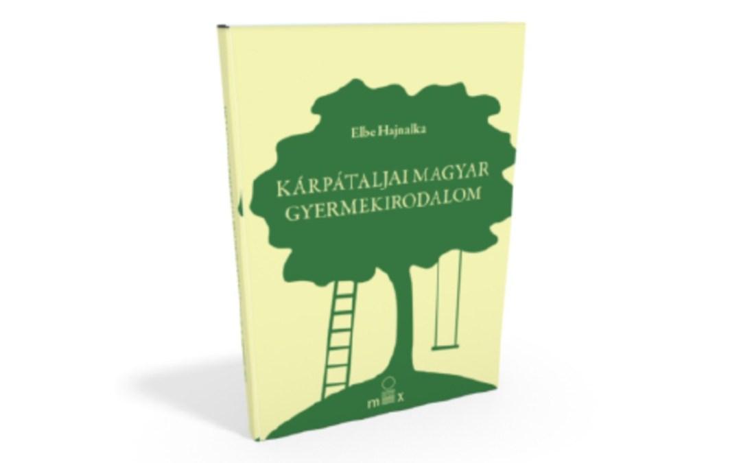 Könyvajánló: Kárpátaljai magyar gyermekirodalom