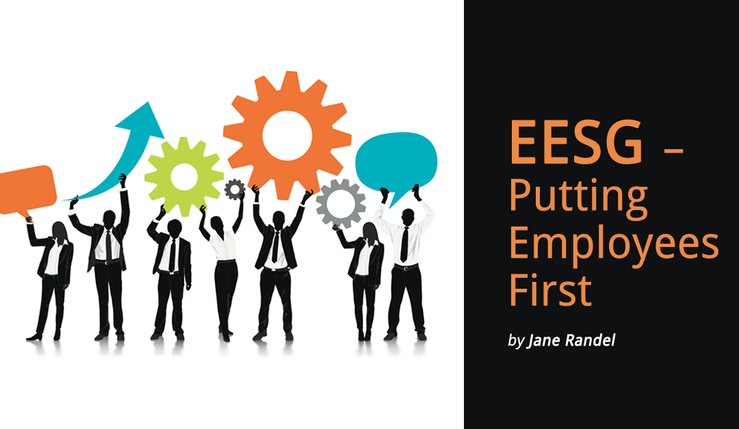 EESG – Putting Employees First