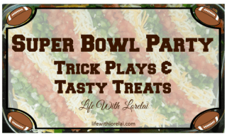 Super-Bowl-Party-Trick-Plays-Tasty-Treats-Life-With-Lorelai-1024x618