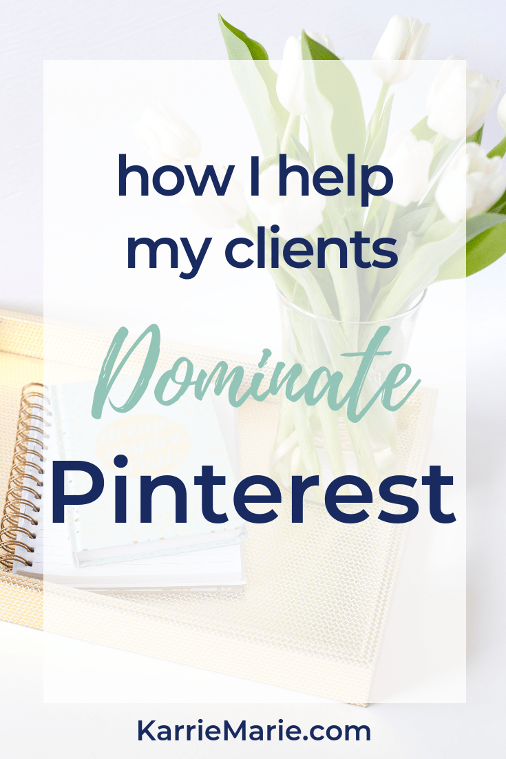 Help my clients Dominate Pinterest marketing