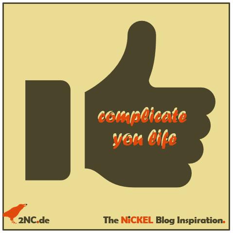 complicate your life © Sylvia NiCKEL